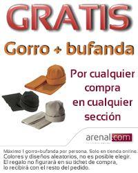Gratis gorro + bufanda en www.arenal.com por cualquier compra.
